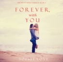 Forever, With You (The Inn at Sunset Harbor-Book 3) - eAudiobook