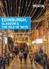 Moon Edinburgh, Glasgow & the Isle of Skye - eBook