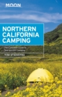 Moon Northern California Camping : The Complete Guide to Tent and RV Camping - eBook