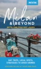 Moon Milan & Beyond: With the Italian Lakes : Day Trips, Local Spots, Strategies to Avoid Crowds - eBook
