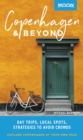 Moon Copenhagen & Beyond : Day Trips, Local Spots, Strategies to Avoid Crowds - eBook