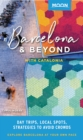 Moon Barcelona & Beyond: With Catalonia : Day Trips, Local Spots, Strategies to Avoid Crowds - eBook