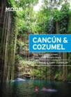 Moon Canc n & Cozumel : With Playa del Carmen, Tulum & the Riviera Maya - eBook