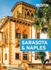 Moon Sarasota & Naples : With Sanibel Island & the Everglades - eBook