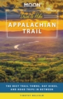 Moon Drive & Hike Appalachian Trail : The Best Trail Towns, Day Hikes, and Road Trips In Between - eBook