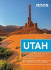 Moon Utah : With Zion, Bryce Canyon, Arches, Capitol Reef & Canyonlands National Parks - eBook