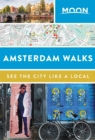 Moon Amsterdam Walks (Second Edition) - Book