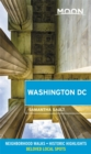 Moon Washington DC (Second Edition) : Neighborhood Walks, Historic Highlights, Beloved Local Spots - Book