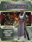 Starfinder Adventure Path: Escape from the Prison Moon (Against the Aeon Throne 2 of 3) - Book