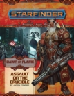 Starfinder Adventure Path: Assault on the Crucible (Dawn of Flame 6 of 6) - Book