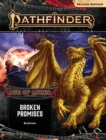 Pathfinder Adventure Path: Broken Promises (Age of Ashes 6 of 6) [P2] - Book