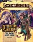 Pathfinder Adventure Path: The Show Must Go On (Extinction Curse 1 of 6) (P2) - Book