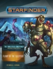 Starfinder Adventure Path: Flight of the Sleepers (The Threefold Conspiracy 2 of 6) - Book