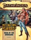 Pathfinder Adventure Path: Siege of the Dinosaurs (Extinction Curse 4 of 6) (P2) - Book