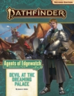 Pathfinder Adventure Path: Devil at the Dreaming Palace (Agents of Edgewatch 1 of 6) (P2) - Book