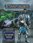 Starfinder Adventure Path: The Starstone Blockade (The Devastation Ark 2 of 3) - Book