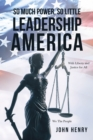 So Much Power, So Little Leadership America - eBook