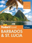 Fodor's In Focus Barbados & St. Lucia - Book