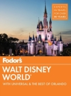 Fodor's Walt Disney World : With Universal & the Best of Orlando - Book