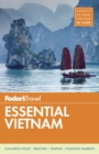 Fodor's Essential Vietnam - eBook
