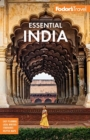 Fodor's Essential India : with Delhi, Rajasthan, Mumbai & Kerala - Book