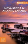 Fodor's Nova Scotia & Atlantic Canada : With New Brunswick, Prince Edward Island, and Newfoundland - Book