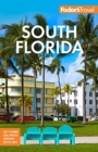 Fodor's South Florida : With Miami, Fort Lauderdale, and the Keys - Book