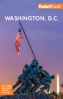 Fodor's Washington, D.C. : with Mount Vernon, Alexandria & Annapolis - eBook