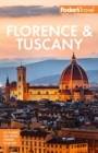 Fodor's Florence & Tuscany : with Assisi and the Best of Umbria - Book