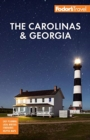 Fodor's The Carolinas & Georgia : with the Best Road Trips - Book