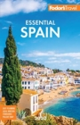 Fodor's Essential Spain 2020 - Book