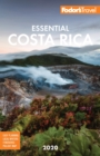 Fodor's Essential Costa Rica 2020 - eBook