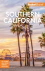 Fodor's Southern California : with Los Angeles, San Diego, the Central Coast & the Best Road Trips - Book