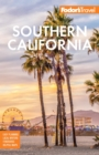 Fodor's Southern California : with Los Angeles, San Diego, the Central Coast & the Best Road - eBook