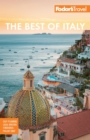 Fodor's The Best of Italy : Rome, Florence, Venice & the Top Spots in Between - eBook