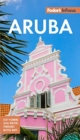 Fodor's In Focus Aruba - Book