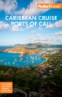 Fodor's Caribbean Cruise Ports of Call - eBook