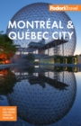 Fodor's Montreal & Quebec City - eBook