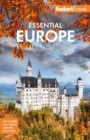 Fodor's Essential Europe : The Best of 25 Exceptional Countries - Book