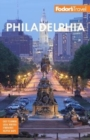 Fodor's Philadelphia : with Valley Forge, Bucks County, the Brandywine Valley, and Lancaster County - Book