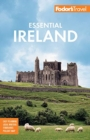 Fodor's Essential Ireland 2021 : with Belfast and Northern Ireland - Book