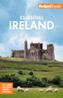 Fodor's Essential Ireland 2021 : with Belfast and Northern Ireland - eBook