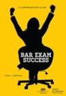 Bar Exam Success : A Comprehensive Guide - Book