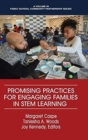 Promising Practices for Engaging Families in STEM Learning - Book