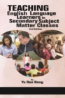 Teaching English Language Learners in Secondary Subject Matter Classes - Book