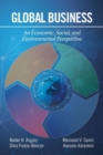 Global Business : An Economic, Social, and Environmental Perspective - Book