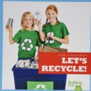Let's Recycle! - Book