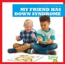 My Friend Has Down Syndrome - Book