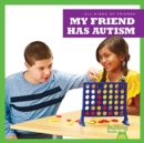My Friend Has Autism - Book