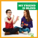 My Friend Is Blind - Book